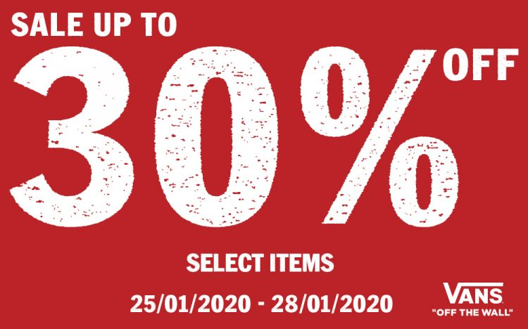 VANS – SALE UP TO 50% OFF SELECTED ITEMS